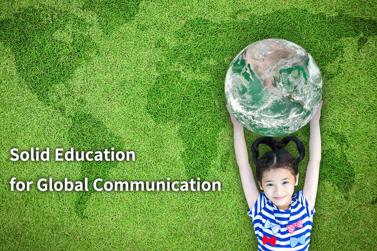 Solid Education for Global Communication