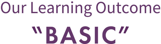 Our Learning Outcome BASIC